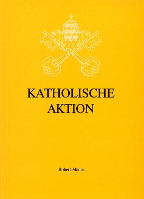 Robert Mäder: Katholische Aktion