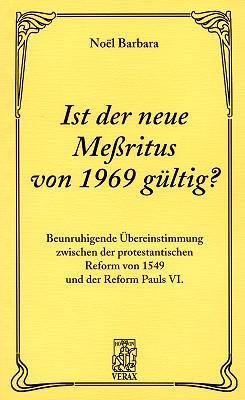 Ist der neue Messritus von 1969 gültig?
