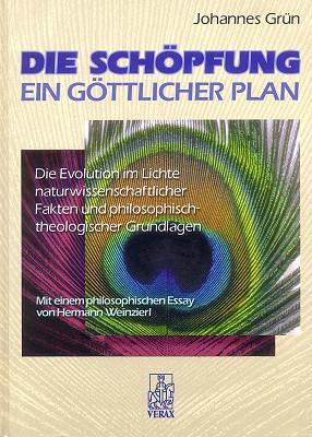 Die Schöpfung – Ein göttlicher Plan