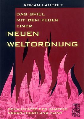 Das Spiel mit dem Feuer einer neuen Weltordnung